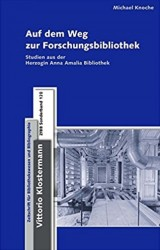 Titel: Auf dem Weg zur Forschungsbibliothek. Studien aus der Herzogin Anna Amalia Bibliothek