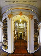 Herzogin Anna Amalia Bibliothek – ein Portrait
