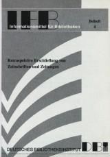 Titel: Retrospektive Erschließung von Zeitschriften und Zeitungen